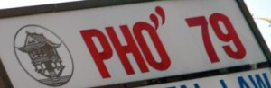 Pho 79 in Little Saigon, Westminster, CA