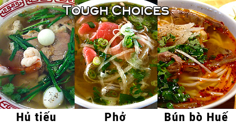 Tough choices pho, hu tieu, bun bo hue