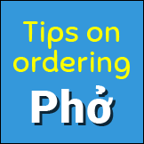 Tips on ordering pho