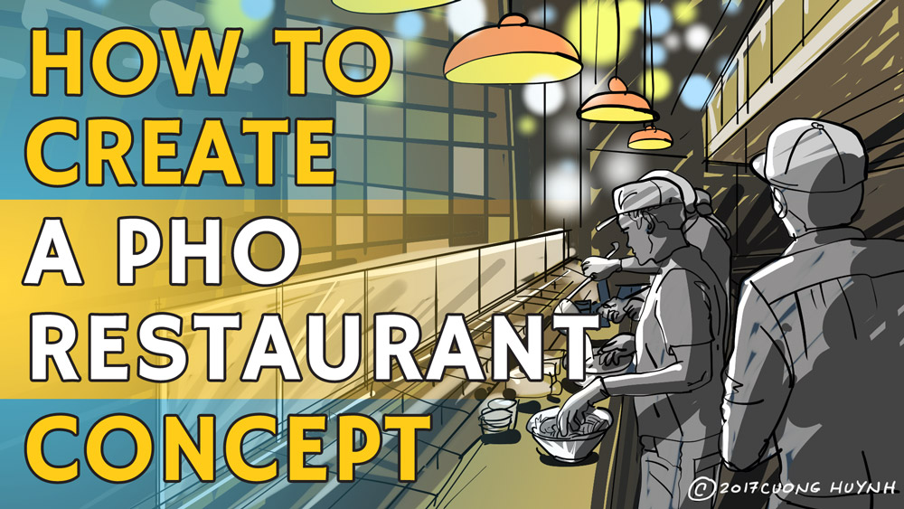 How To Create A Pho Restaurant Concept