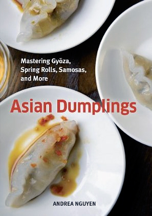Andrea Nguyen's Asian Dumplings book