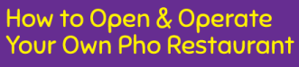 How to open a pho restaurant business
