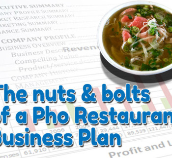 Nuts and bolts of a pho restaurant business plan