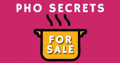 Pho secrets for sale