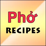 Top Pho Recipes You Must Try Yourself
